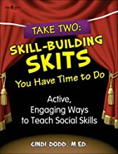 Take Two: Skill-Building Skits You Have Time to Do! Active, Engaging Ways to Teach Social Skills