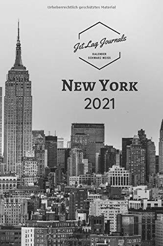 Kalender New York 2021 • Schwarz Weiß: Wochenkalender 2021 • New York Sehnsuchtskalender • New York Geschenk • Monatskalendarium und Wochenplaner 2021 mit Ferienterminen (Städtekalender 2021, Band 1)