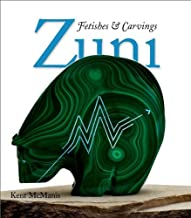 Zuni Fetishes & Carvings (Revised Second Edition)