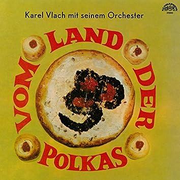 Vom Land der polkas