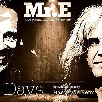 Days Hardstyle Remix
