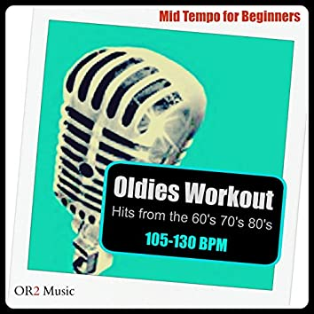 Oldies Workout (Hits from the 60's, 70's and 80's)