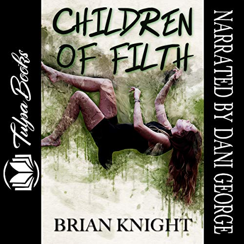 Children of Filth: Tulpa Chapbook Series audiobook cover art