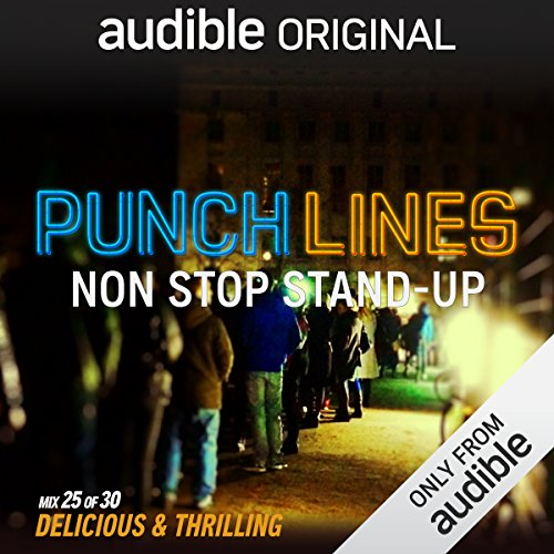 Ep. 25: Delicious & Thrilling (Punchlines) audiobook cover art
