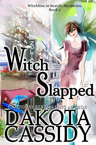 Witch Slapped (Witchless in Seattle Book 1)