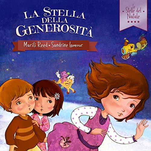 La Stella della Generosità (Le Stelle di Natale Vol. 1) (Italian Edition)