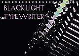 BLACK LIGHT TYPEWRITER (Tischkalender 2018 DIN A5 quer): Schmuckkalender mit etwas anderen Details (Monatskalender, 14 Seiten ) (CALVENDO Technologie) [Kalender] [Apr 01, 2017] r.gue., k.A.