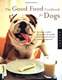 good food for good dogs cookbook