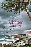 Der Schattengarten: Roman