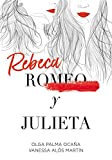 Rebeca y Julieta (Sin límites)