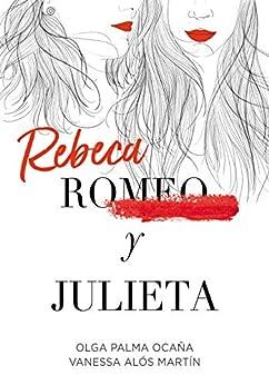 Book's Cover of Rebeca y Julieta Versión Kindle
