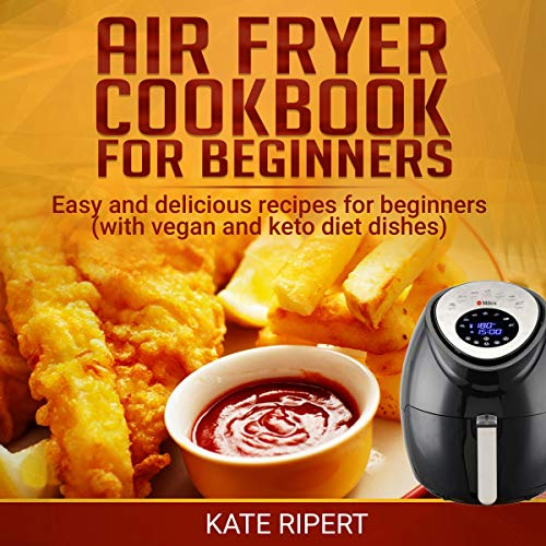Air Fryer Cookbook for Beginners  By  cover art