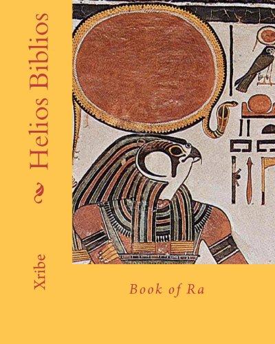 Helios Biblios: Book of Ra