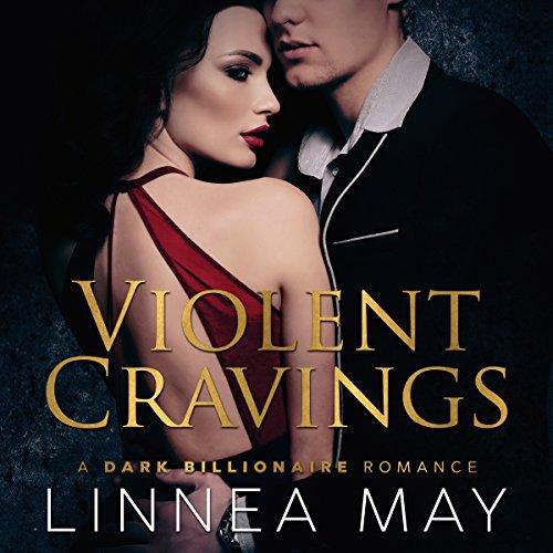 Violent Cravings audiobook cover art