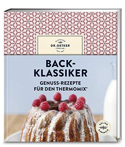 Back-Klassiker: Genuss-Rezepte für den Thermomix®