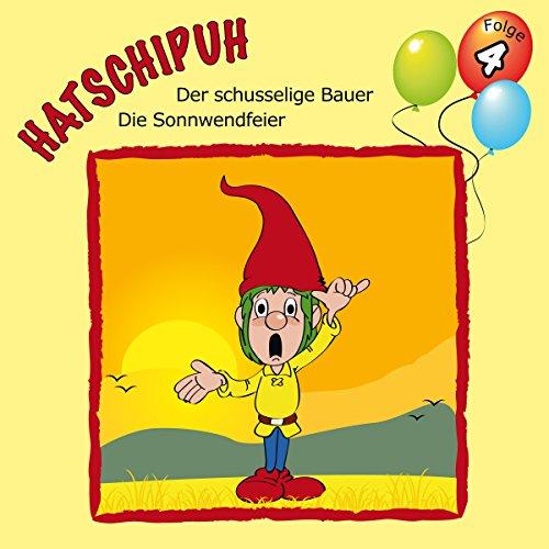 Der schusselige Bauer / Die Sonnwendfeier audiobook cover art