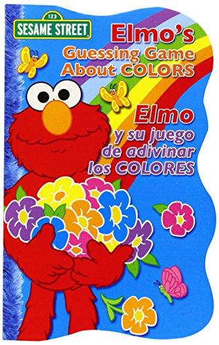 Elmo's Guessing Game About Colors / Elmo y Su Juego De Adivinar Los Colores (Sesame Street Elmo's World (Board Books))