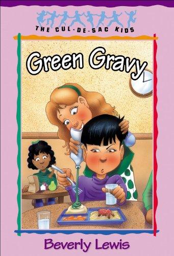 Green Gravy (Cul-de-Sac Kids Book #14)