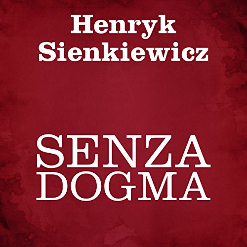 Senza dogma  By  cover art