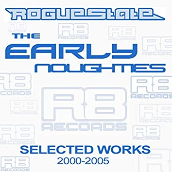 The Early Noughties - Selected Works - 2000 to 2005