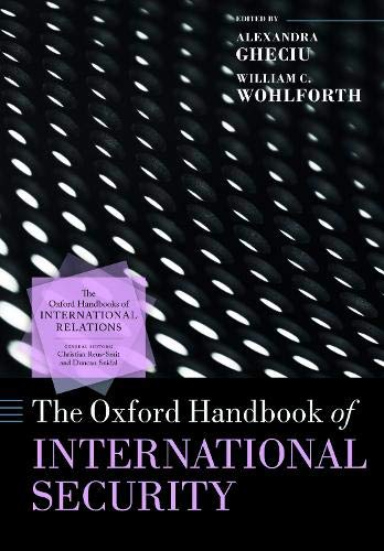 Compare Textbook Prices for The Oxford Handbook of International Security  ISBN 9780198854623 by Gheciu, Alexandra,Wohlforth, William C.