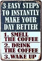 3つのステップあなたの一日をより良くするブリキの看板壁の装飾金属のポスターレトロなプラーク警告サインオフィスカフェクラブバーの工芸品