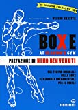 Boxe at Gleason's Gym. Ediz. illustrata: 1...