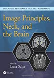 Image Principles, Neck, and the Brain...