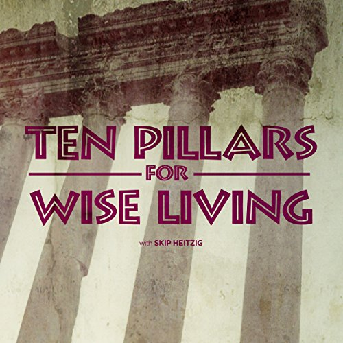 Ten Pillars for Wise Living audiobook cover art