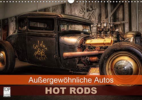 Außergewöhnliche Autos - Hot Rods (Wandkalender 2021 DIN A3 quer)
