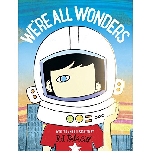We're All Wonders audiobook cover art