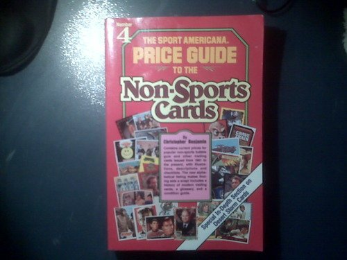 Compare Textbook Prices for The Sport Americana Price Guide to the Non-Sports Cards/Number Four  ISBN 9780937424575 by Benjamin, Christopher