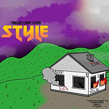 Style (feat. Benvy & Hyphee)