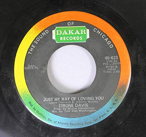 Jack Daniels & Johnny Moore 45 RPM Just My Way of Loving You / Could I Forget You