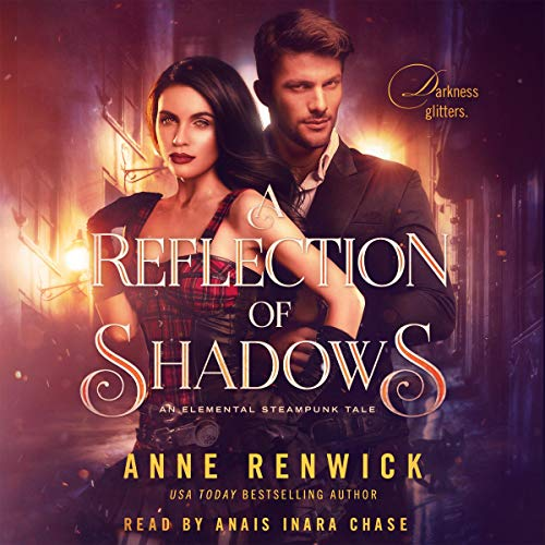A Reflection of Shadows Audiobook By Anne Renwick cover art