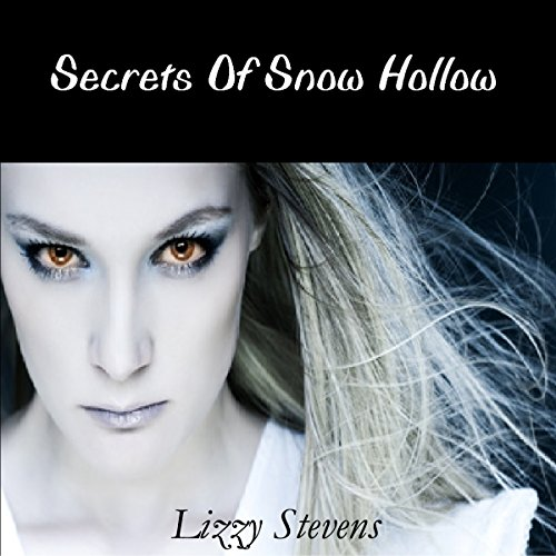 Secrets of Snow Hollow audiobook cover art