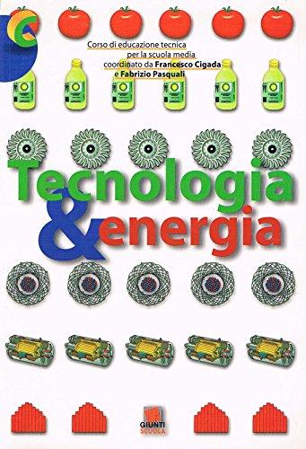 Tecnologia &... Corso di educazione tecnica. Modulo A-B-C-D. Con fascicolo verifiche. Per la Scuola media