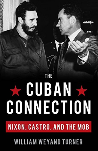 Image of The Cuban Connection: Nixon, Castro, and the Mob