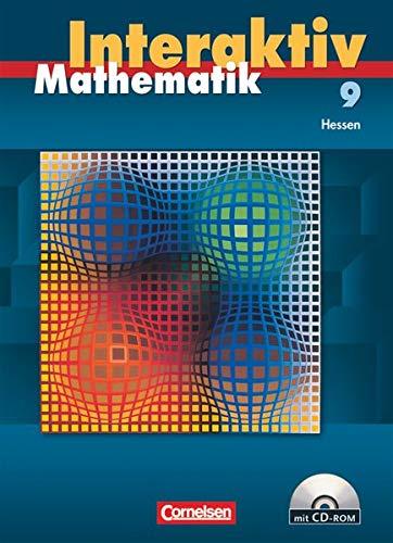 Mathematik interaktiv - Hessen - 9. Schuljahr: Schülerbuch mit CD-ROM