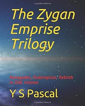 The Zygan Emprise Trilogy