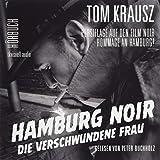Hamburg Noir: Die verschwundene Frau (Mit Booklet)
