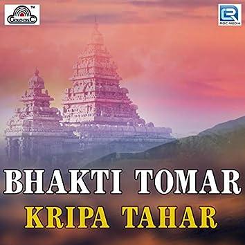 Bhakti Tomar Kripa Tahar