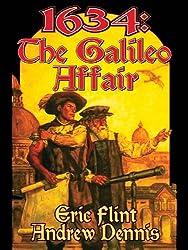 1634: The Galileo Affair (Assiti Shards #3) by Eric Flint, Andrew Dennis