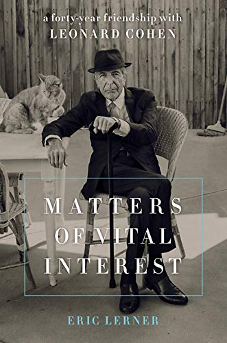Image of Matters of Vital Interest: A Forty-Year Friendship with Leonard Cohen