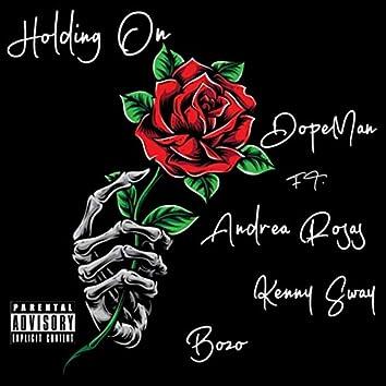 Holding On (feat. Bozo, Kenny Sway & Andrea Rosas)
