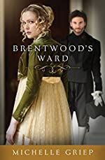 Brentwood's Ward (The Bow Street Runners Trilogy Book 1)