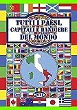 Tutti i Paesi, Capitali e Bandiere del mondo