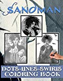 Sandman Dots Lines Swirls Coloring Book: Sandman Premium Unofficial Diagonal-Dots-Swirls Activity Books For Adult. Designed To Relax And Calm