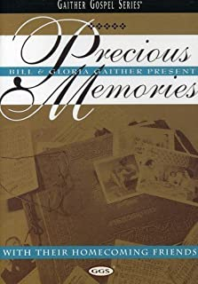 Bill and Gloria Gaither: Precious Memories