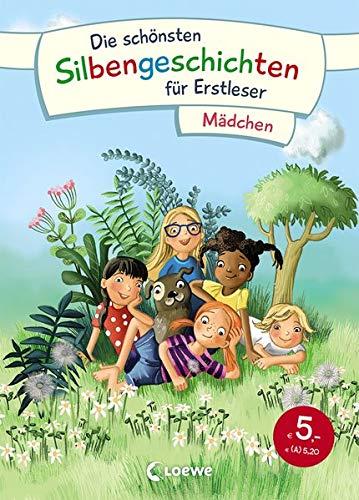 Die schönsten Silbengeschichten für Erstleser - Mädchen: Sammelband zum Lesenlernen mit Silbenfärbung ab 7 Jahre